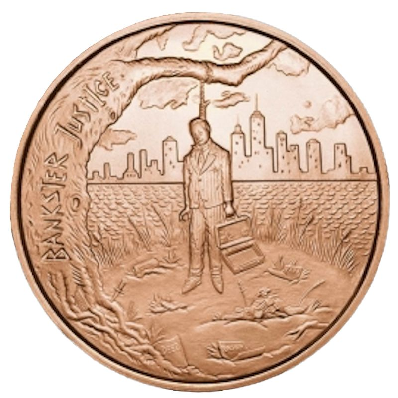 Bankster Justice 1 oz .999 Pure Copper Coin