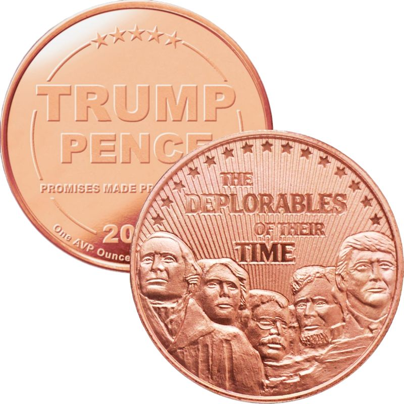 Trump ~ Deplorables 1 oz .999 Pure Copper Round