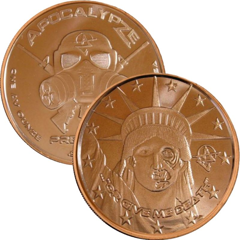 Or Give Me Death 1 oz .999 Pure Copper Round (5th Design of the ApocalypZe Series)