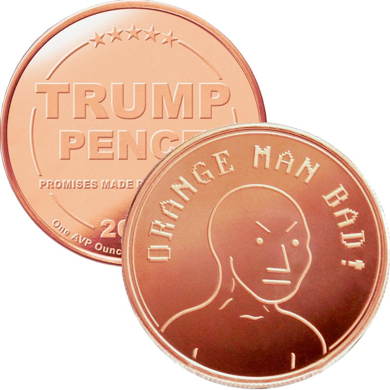 Trump ~ Orange Man Bad 1 oz .999 Pure Copper Round